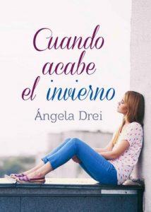 Cuando acabe el invierno – Ángela Drei [ePub & Kindle]