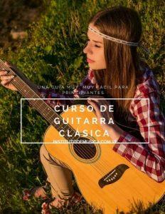 Curso de Guitarra Clásica: Una Guía muy, muy fácil para Principiantes – Humberto Colmenares [ePub & Kindle]
