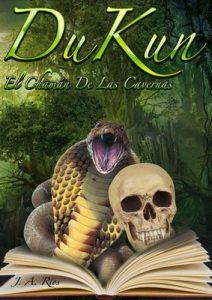 DUKUN: El Chaman de las cavernas – J.A. Rios, David Jiménez [ePub & Kindle]