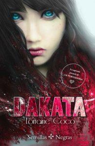 Dakata: La esperada precuela de La Portadora – Lorraine Cocó [ePub & Kindle]