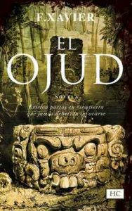 El Ojud – F. Xavier [ePub & Kindle]