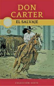 El Salvaje: La nueva novela del Oeste – Don Carter [ePub & Kindle]