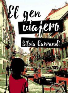 El gen viajero – Silvia Carrandi [ePub & Kindle]