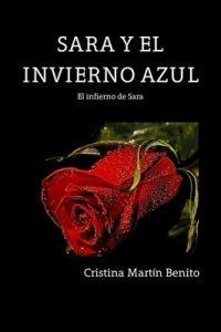 El infierno de Sara (Sara y el invierno azul nº 1) – Cristina Martín Benito [ePub & Kindle]