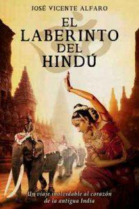 El laberinto del hindú – José Vicente Alfaro [ePub & Kindle]