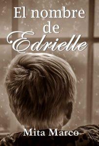 El nombre de Edrielle – Mita Marco [ePub & Kindle]