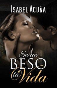 En un beso la vida – Isabel Acuña [ePub & Kindle]