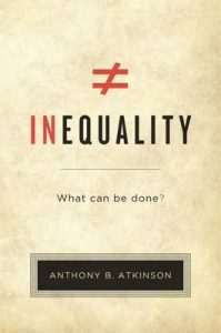 Inequality: What Can Be Done? – Anthony B. Atkinson [ePub & Kindle] [English]