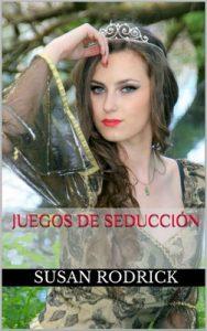 Juegos de seducción (Los amores de Sultana nº 1) – Susan Rodrick [ePub & Kindle]