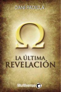 La Última Revelación – Dani Padilla [ePub & Kindle]