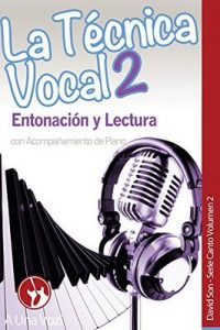 La Técnica Vocal 2: Entonación y Lectura (Canto) – A Una Voz, David Son [ePub & Kindle]