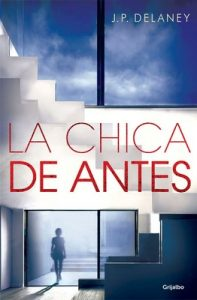 La chica de antes – J.P. Delaney [ePub & Kindle]