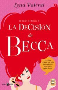 La decisión de Becca (El diván de Becca 3) – Lena Valenti [ePub & Kindle]