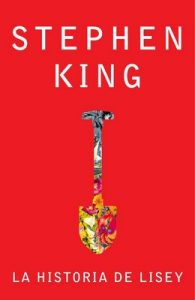 La historia de Lisey – Stephen King [ePub & Kindle]