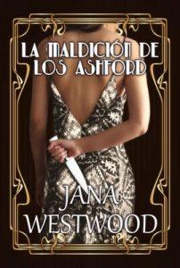 La maldición de los Ashford – Jana Westwood [ePub & Kindle]