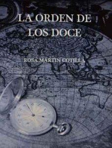 La order de los doce – Rosa Martín Cotilla [ePub & Kindle]