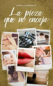 La pieza que no encaja – Sara Flamenco [ePub & Kindle]