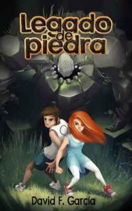 Legado de piedra – David F. García [ePub & Kindle]