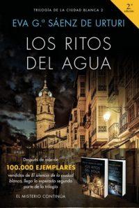 Los ritos del agua: Trilogía de La Ciudad Blanca 2 – Eva García Sáenz de Urturi [ePub & Kindle]