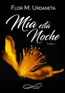Mía esta noche – Flor M. Urdaneta [ePub & Kindle]