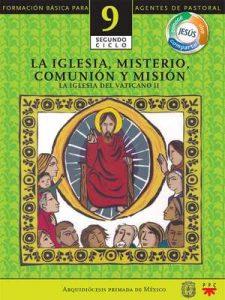 Manual 9. La Iglesia, Misterio, Comunión y Misión – La Iglesia del Vaticano II [ePub & Kindle]