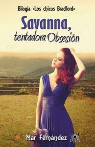 Savanna, tentadora Obsesión (Bilogía; Los chicos Bradford nº 2) – Mar Fernández [ePub & Kindle]