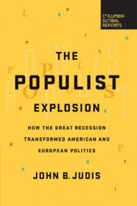 The Populist Explosion: How the Great Recession Transformed American and European Politics – John B. Judis [ePub & Kindle] [English]