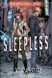 The Sleepless (Insomnolence Book 1) – D.K. Cassidy [ePub & Kindle] [English]