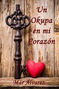 Un Okupa en mi Corazón – Mar Álvarez [ePub & Kindle]