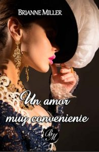 Un amor muy conveniente – Brianne Miller [ePub & Kindle]