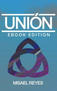 Unión (Cazador nº 1) – Misael Reyes [ePub & Kindle]