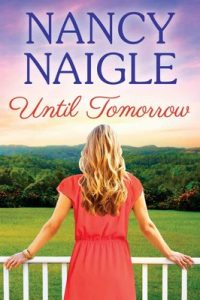 Until Tomorrow (Boot Creek Book 3) – Nancy Naigle [ePub & Kindle] [English]