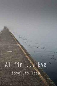 Al fin … Eva – Joseluis Laso [ePub & Kindle]