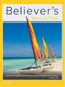 Believer's Magazine – July, 2017 [PDF]