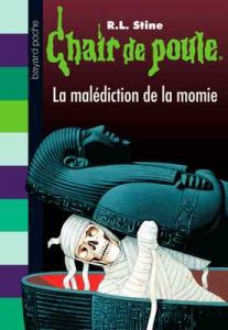 Chair de poule, Tome 1 : La malédiction de la momie – R. L. Stine [ePub & Kindle] [French]