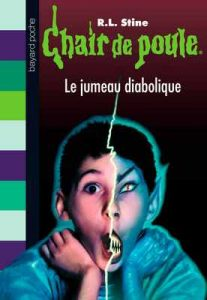 Chair de poule, Tome 51 : Le jumeau diabolique – R. L. Stine [ePub & Kindle] [French]