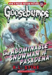 Classic Goosebumps #27: The Abominable Snowman of Pasadena – R. L. Stine [ePub & Kindle] [English]
