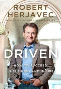 Driven: How to Succeed in Business and in Life – Robert Herjavec [ePub & Kindle]