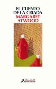 El cuento de la criada (Narrativa) – Margaret Atwood [ePub & Kindle]
