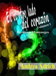 En el otro lado del corazón: Volumen 1 – Andrea Adrich [ePub & Kindle]