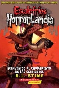 Escalofríos Horrorlandia #9: Bienvenido al Campamento de las Serpientes – R. L. Stine [ePub & Kindle]