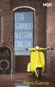 Está sonando nuestra canción (Las canciones de nuestra vida) (HQN) – Anna Garcia [ePub & Kindle]
