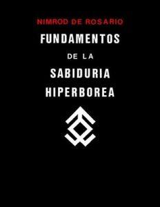 Fundamentos de la Sabiduria Hiperborea – Nimrod de Rosario [ePub & Kindle]