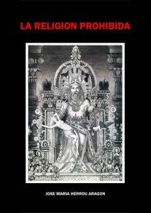 La Religión Prohibida – Jose Maria Herrou Aragon [ePub & Kindle]