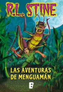 Las aventuras de Menguamán – R. L. Stine [ePub & Kindle]