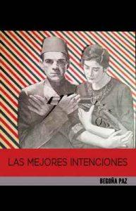 Las mejores intenciones – Begoña Paz [ePub & Kindle]