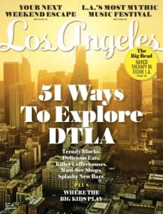 Los Angeles Magazine – July, 2017 [PDF]