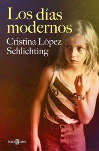 Los días modernos – Cristina López Schlichting [ePub & Kindle]