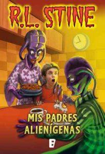 Mis padres alienígenas – R.L. Stine [ePub & Kindle]