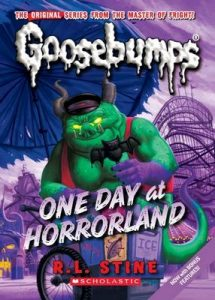 One Day at Horrorland (Classic Goosebumps #5) – R. L. Stine [ePub & Kindle] [English]